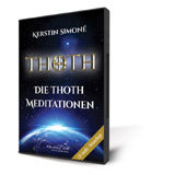 Die Thoth Meditationen